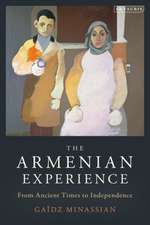 The Armenian Experience: From Ancient Times to Independence