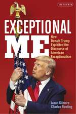 Exceptional Me: How Donald Trump Exploited the Discourse of American Exceptionalism