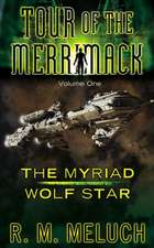 The Myriad of Wolf Star