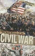 The Split History of the Civil War