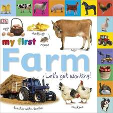 My First Farm:  Let's Get Working!