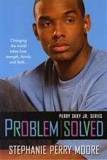 Problem Solved: A Perry Skky Jr. Novel