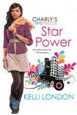 Star Power: The Charly's Epic Fiascos Series