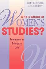 Who's Afraid of Women's Studies?