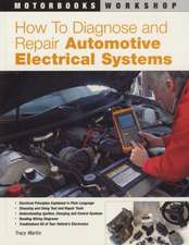 How to Diagnose and Repair Automotive Electrical Systems