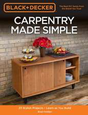 Carpentry Made Simple (Black & Decker)