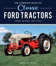 Complete Book of Classic Ford Tractors