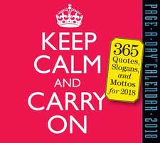 Keep Calm and Carry on Page-A-Day Calendar 2018