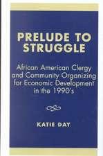 Prelude to Struggle