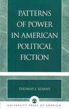 Patterns of Power in American Political Fiction