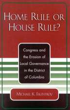 Home Rule or House Rule?