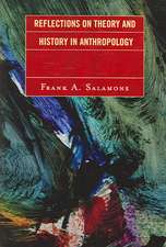 Reflections on Theory and History in Anthropology
