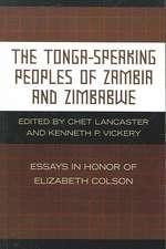 The Tonga-Speaking Peoples of Zambia and Zimbabwe