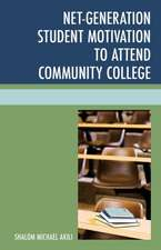 Net-Generation Student Motivation to Attend Community College