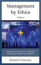 Management by Ethics