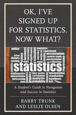 Ok, I Ve Signed Up for Statistics. Now What?
