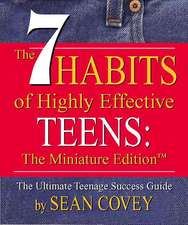 The 7 Habits of Highly Effective Teens, Mini Edition