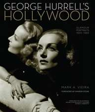George Hurrell's Hollywood: Glamour Portraits 1925-1992