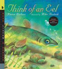 Think of an Eel with Audio: Read, Listen, & Wonder