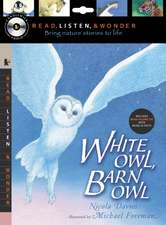 White Owl, Barn Owl [With Paperback Book]