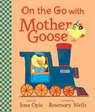 On the Go with Mother Goose:  16 Month Calendar Includes September 2018 Through December 2019