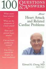 100 Q&as about Heart Attack and Related Cardiac Problems