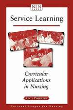 Service Learning:  Curricular Applications in Nursing