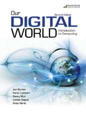 Our Digital World:  Introduction to Computing