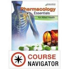 Pharmacology Essentials for Allied Health