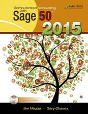 Computerized Accounting with Sage 50 2015