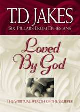 Loved by God: the Spiritual Wealth of the Believer