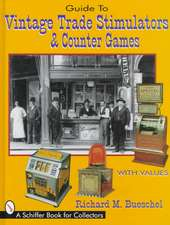 Guide to Vintage Trade Stimulators & Counter Games:  A Collector's Guide to an American Toymaker