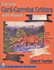 Carving Card-Carrying Critters with Power