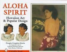 Aloha Spirit: Hawaiian Art and Popular Culture