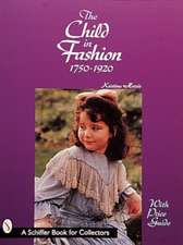 The Child in Fashion: 1750-1920