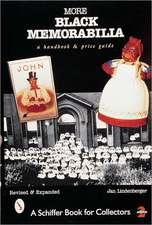 More Black Memorabilia: A Handbook and Price Guide