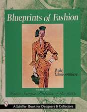 Blueprints of Fashion: Home Sewing Patterns of the 1950s
