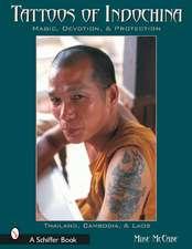 Tattoos of Indochina