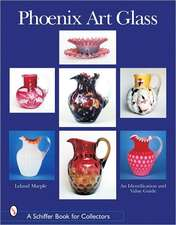 Phoenix Art Glass: An Identification and Value Guide