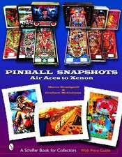 Pinball Snapshots: Air Aces to Xenon