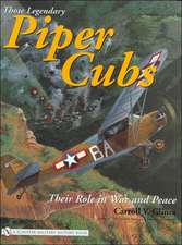 Those Legendary Piper Cubs: Their Role in War and Peace