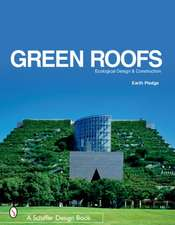 Green Roofs: Ecological Design and Construction