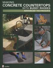 Making Concrete Countertops with Buddy  Rhodes