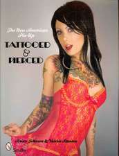 The New American Pin-Up Tattooed & Pierced