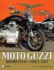 Moto Guzzi Motorcycles Since 1921:  History Organization Aircraft Uniforms Awards Memorabilia 1936-1939