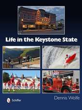 Life in the Keystone State
