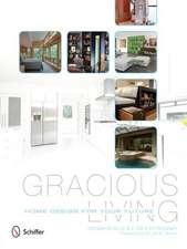 Gracious Living:  Home Design for Your Future