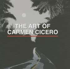 The Art of Carmen Cicero