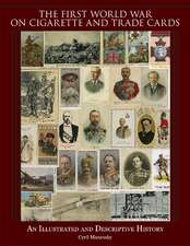 The First World War on Cigarette and Trade Cards