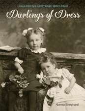 Darlings of Dress: Childrens Costume 18601920